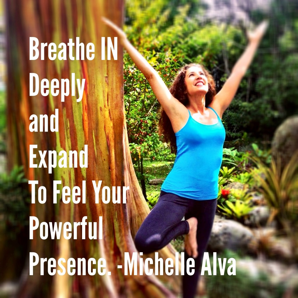 Breathe IN Fully To Feel Your Power
